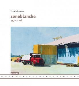 Yvan Salomone_Zoneblanche.1991-2006