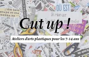 "Ateliers ""Cut up !"" @ Frac Bretagne | Rennes | Bretagne | France"