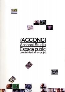 Acconci_Espace publique une architecure en projet