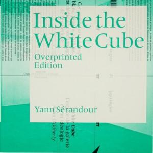 Serandour_Inside the White Cube_Edition Overprinted