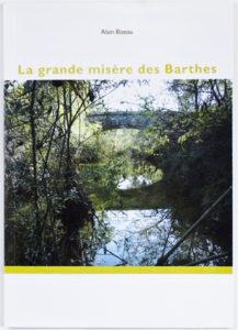 Alain Bizeau, La grande misère des Barthes