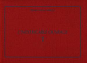 Gérard Collin-Thiébaut, L'Inextricable ouvrage, volume 1 (1961-1969)