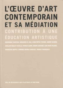 L'œuvre d'art contemporain et sa médiation