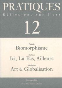 Pratiques : Réflexions sur l'Art, N°12, Printemps 2002