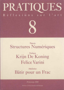 Pratiques : Réflexions sur l'Art, N°8, Printemps 2000