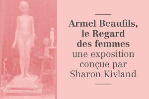 Armel Beaufils, le Regard des femmes @ Presbytère | Saint-Briac-sur-Mer | Bretagne | France