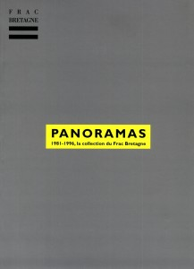 Panoramas 1981-1996, catalogue de la collection du Frac Bretagne