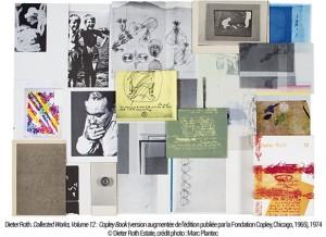 Dieter Roth. Collected Works, Volume 12 : Copley Book (version augmentée de l'édition publiée par la Fondation Copley, Chicago, 1965), 1974, © Dieter Roth Estate, crédit photo : Marc Plantec