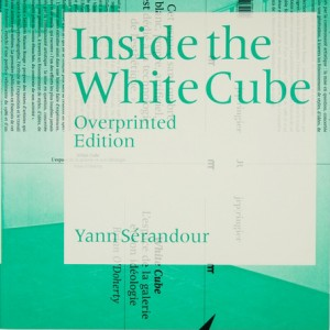 Serandour_Inside the White Cube_Edition Overprinted