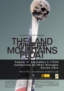 Affiche projection The Land where mountains float, un film de Pierre Gaignard
