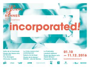 Incorporated ! Les Ateliers de Rennes 2016