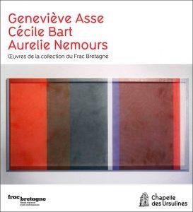 Geneviève Asse, Cécile Bart, Aurelie Nemours : œuvres de la collection du Frac Bretagne