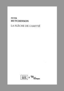 Peter Hutchinson, La flèche de l'amitié