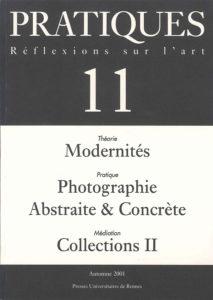 Pratiques : Réflexions sur l'Art, N°11, Automne 2001