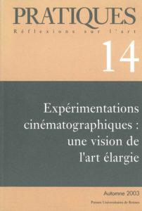 Pratiques : Réflexions sur l'Art, N°14, Automne 2003