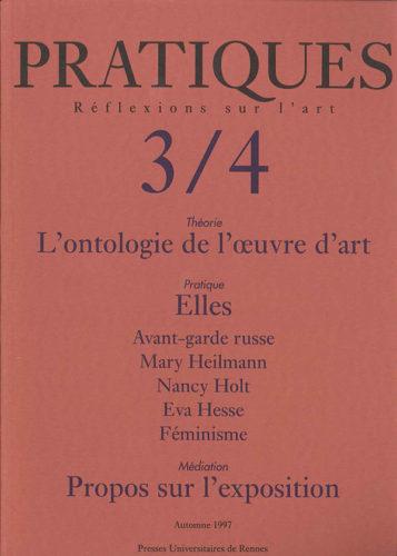 Pratiques : Réflexions sur l'Art, N°3/4, Automne 1997