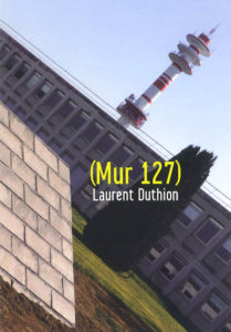 Édition Laurent Duthion, (Mur 127)