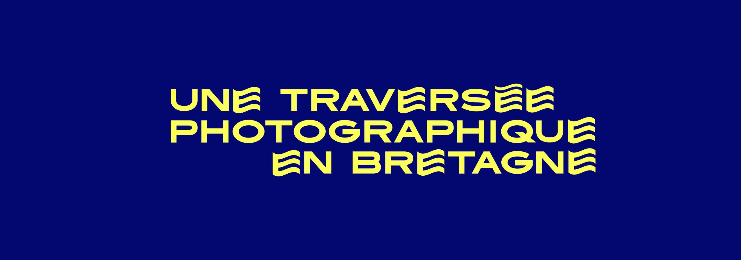 Une traversée photographique en Bretagne